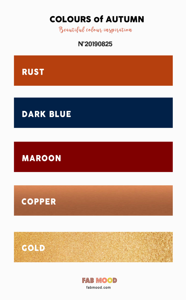 Autumn Color 2019 { Copper + Rust + Maroon + Dark Blue + Gold }