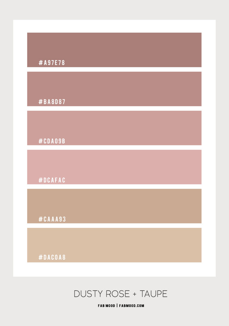 dusty rose color scheme, dusty rose and taupe color scheme, dusty rose and taupe color palette, color combo, color palette , dusty pink color palette #color #colorscheme #dustyrose #dustypink