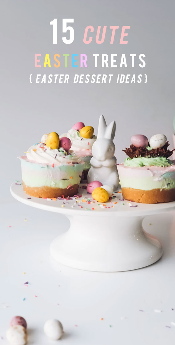 15 Cute Easter Treats For You & Family While Staying At Home