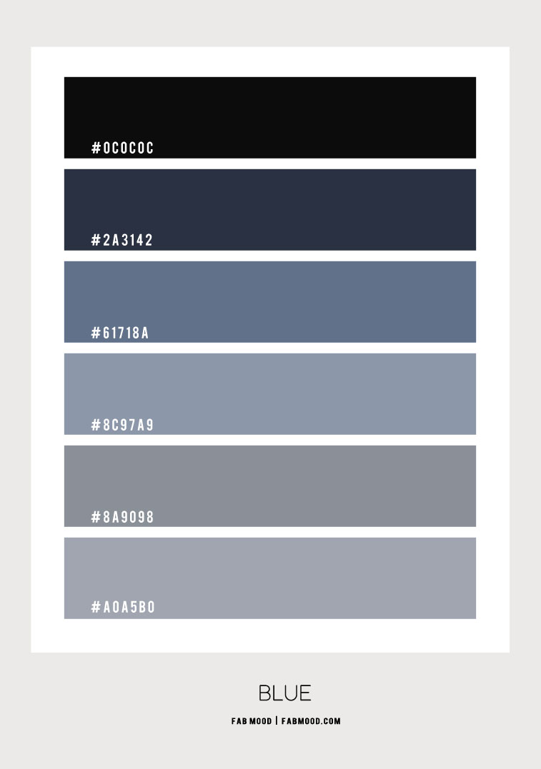 shades of blue, blue color hex, blue hues, blue and grey color scheme, dusty blue and grey color combo, navy blue and grey, blue hue color combination